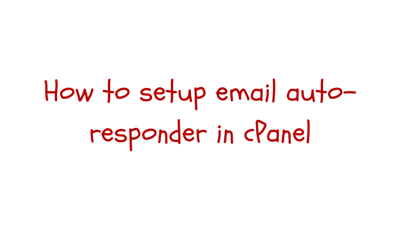 email auto-responder cpanel