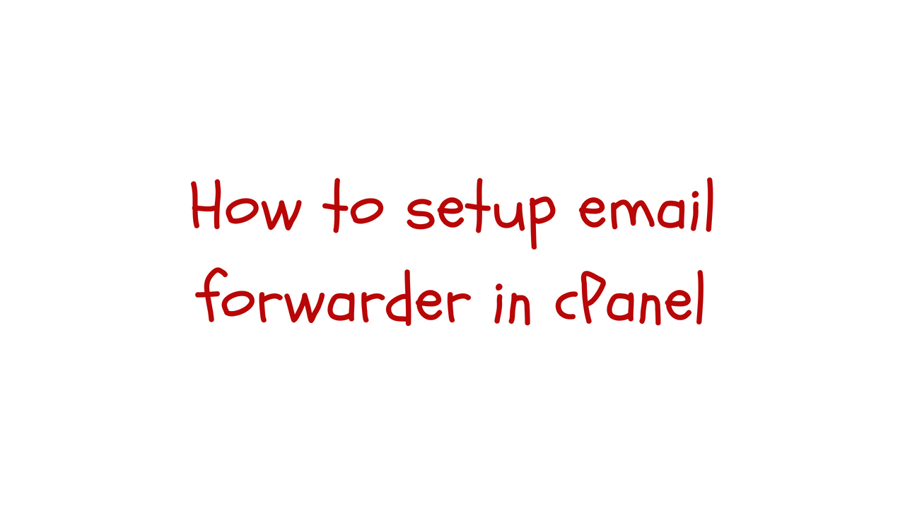 email forwarder cpanel